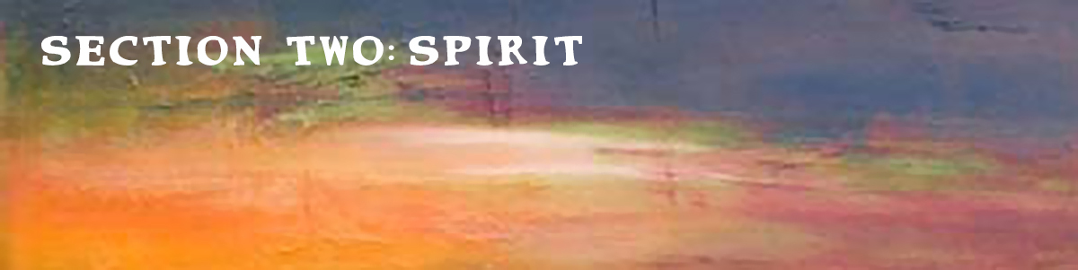 Section Two: Spirit