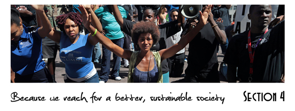 Section 4: Because we reach for a better, sustainable society