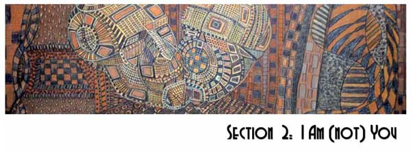 Section 2. I Am (not) You