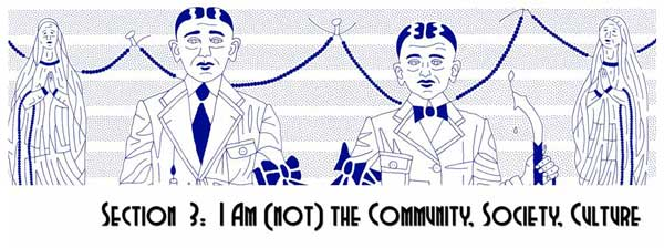 Section 3. I Am (not) the Community, Society, Culture