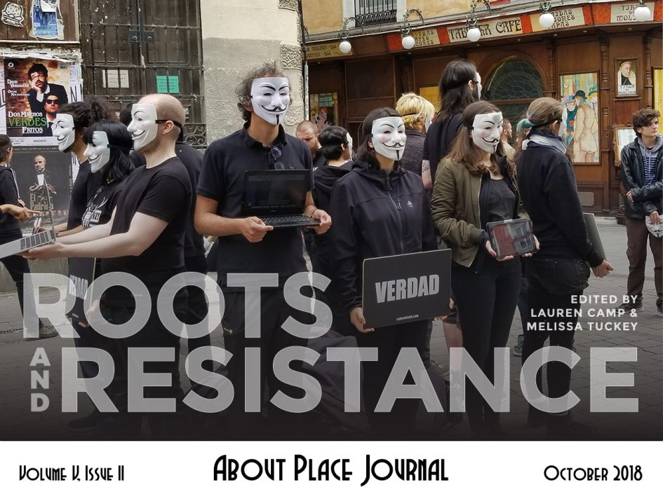 Issue V, Volume II: Roots and Resistance, About Place Journal text overlay on photo of a protest