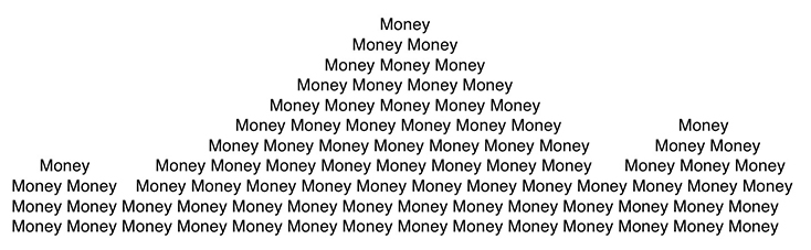 """Money"" repeated to form shape of mountains – black text on white background"