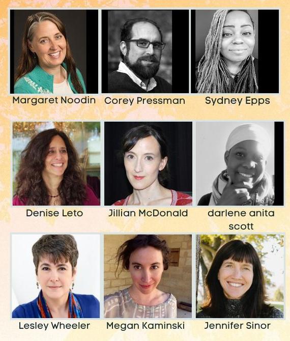 List of featured artists and headshots: Margaret Noodin, Corey Pressman, Sydney Epps, Denise Leto, Jillian McDonald, darlene anita scott, Lesley Wheeler, Megan Kaminski, Jennifer Sinor