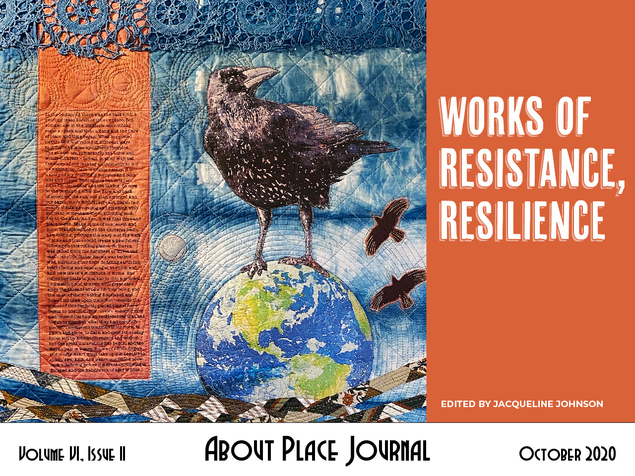 Works of Resistance, Resilience cover – Volume VI, Issue II, About Place Journal, October 2020 – Edited by Jacqueline Johnson