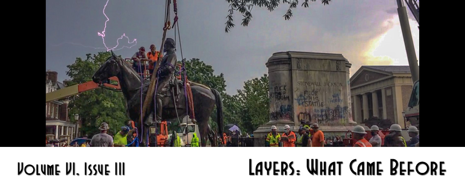 Volume VI Issue III: Layers: What Came Before